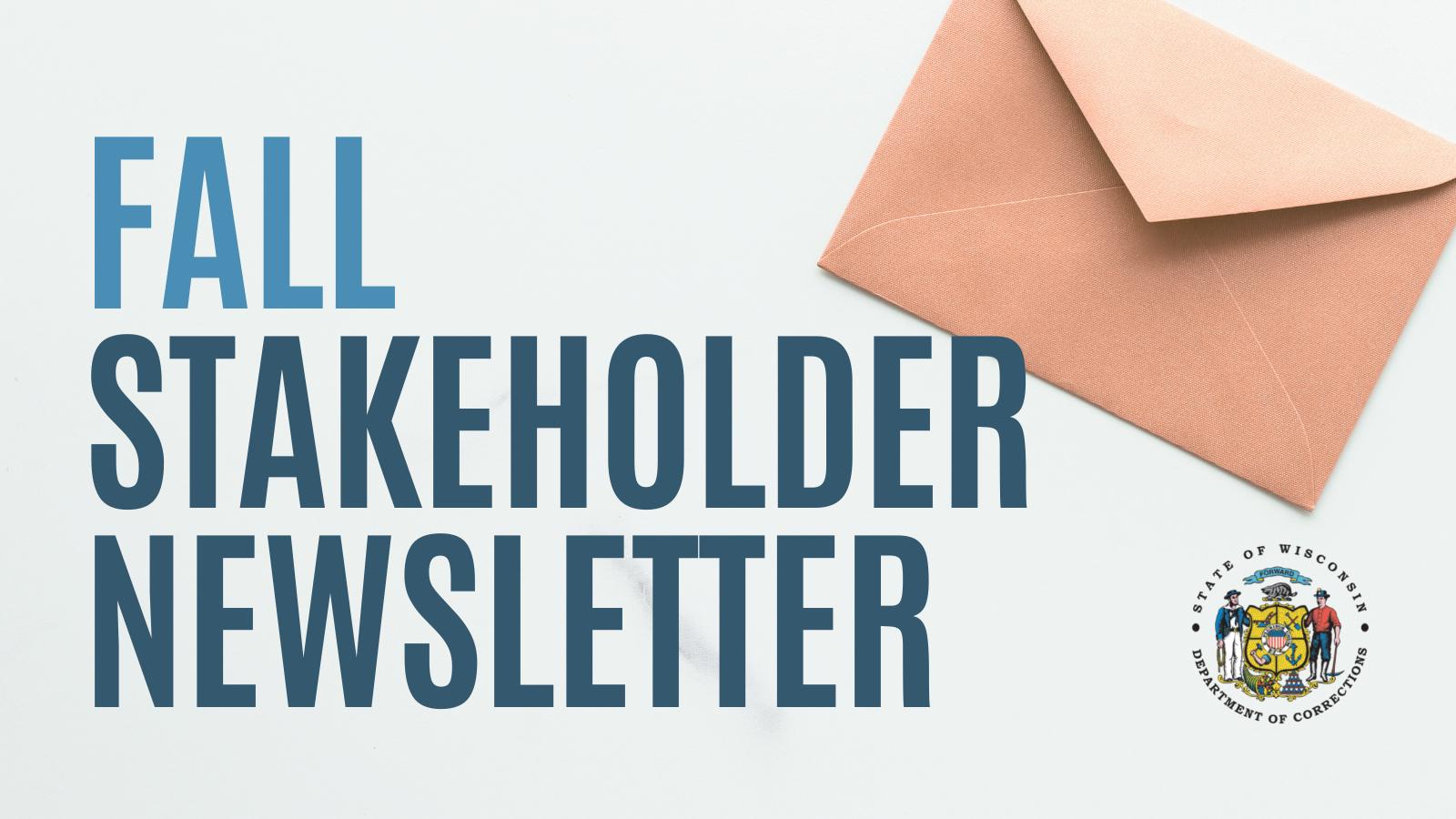 https://doc.wi.gov/PublishingImages/NewsItems/Fall%20Stakeholder%20Newsletter.png